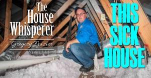 house whisperer - sick house