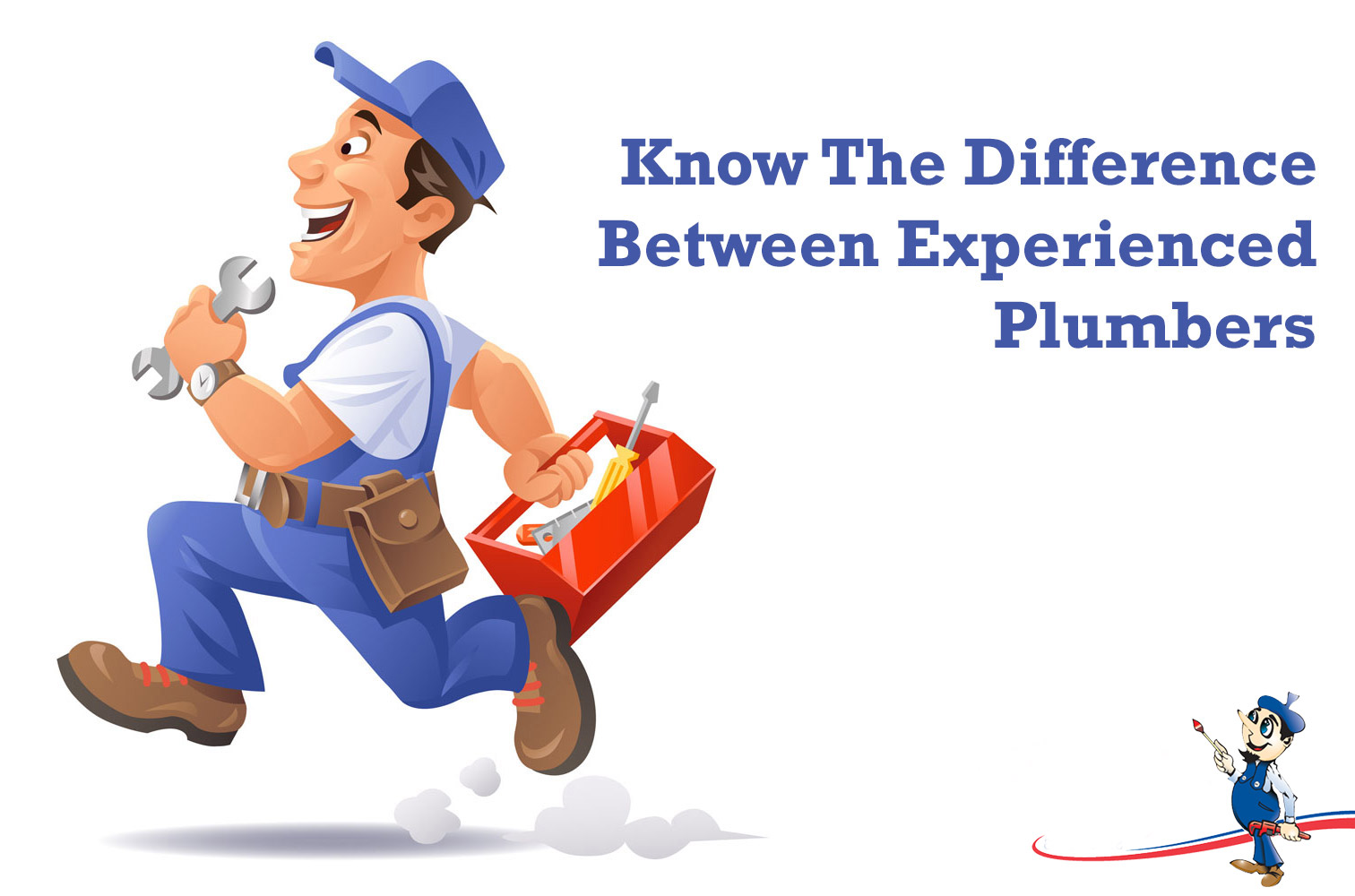 Know The Difference Between Experienced Plumbers