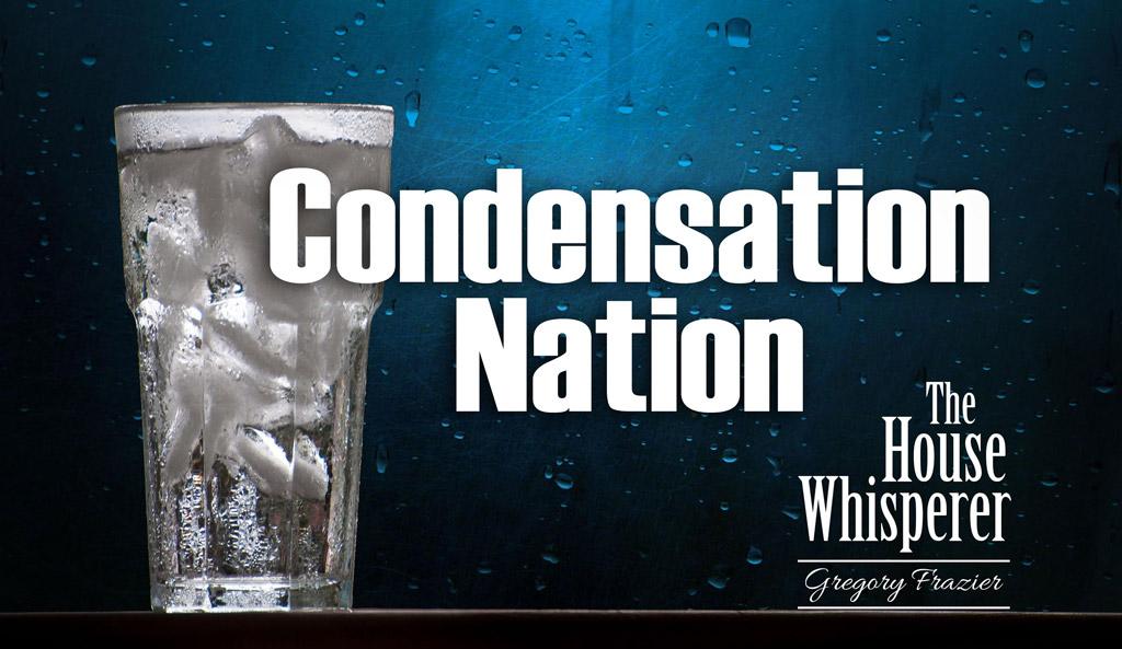 condensation nation