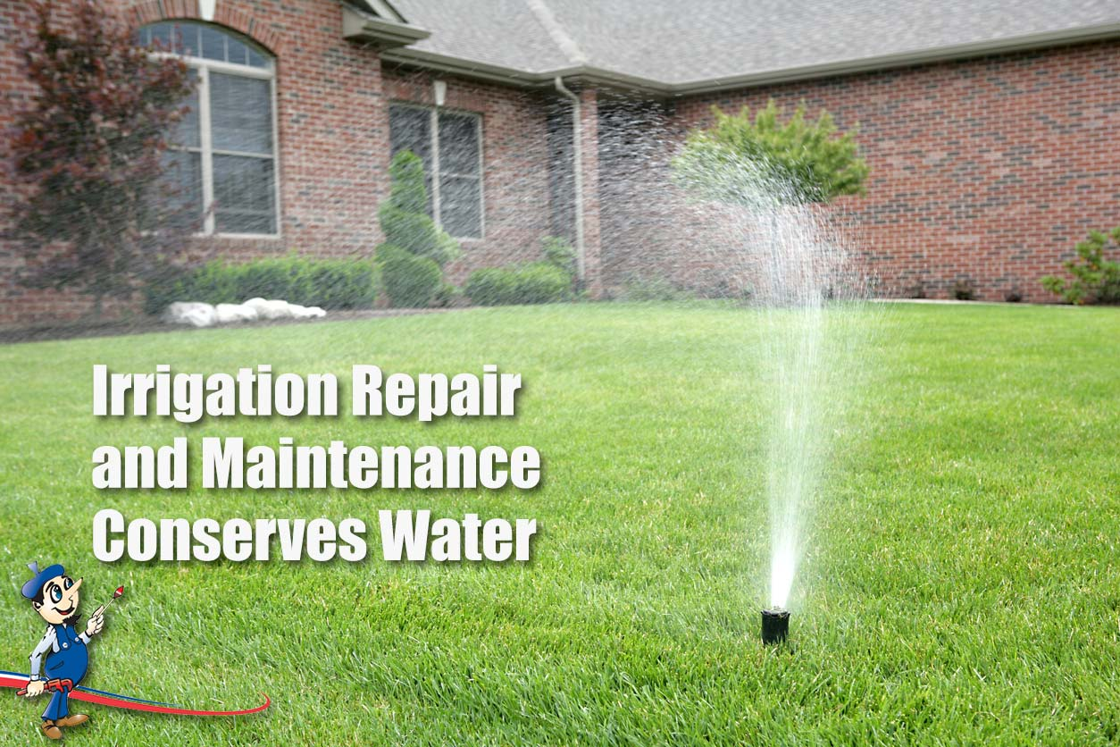 Irrigation Repair And Maintenance Conserves Water