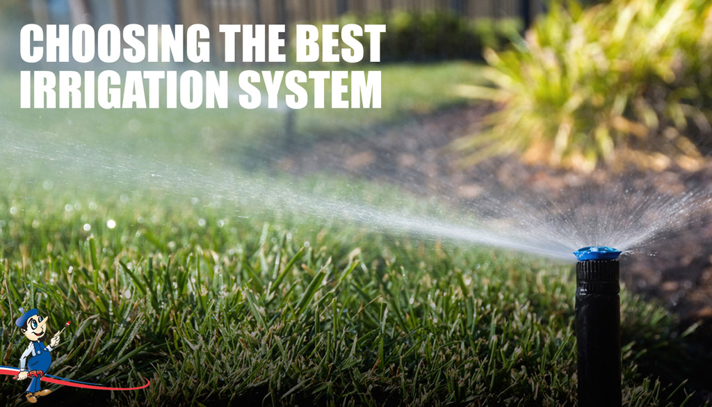 Installing The Ideal Irrigation System For Your Garden