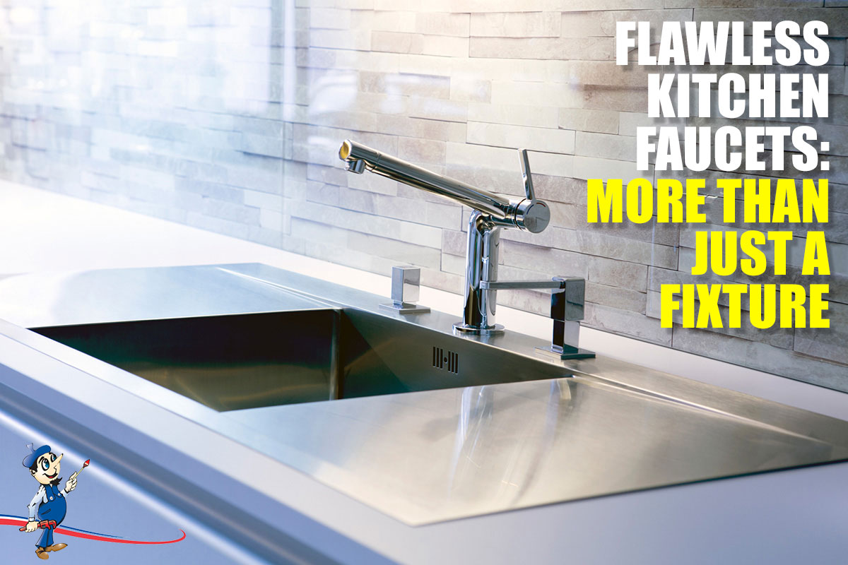 Flawless Kitchen Faucets More Than Just A Fixture