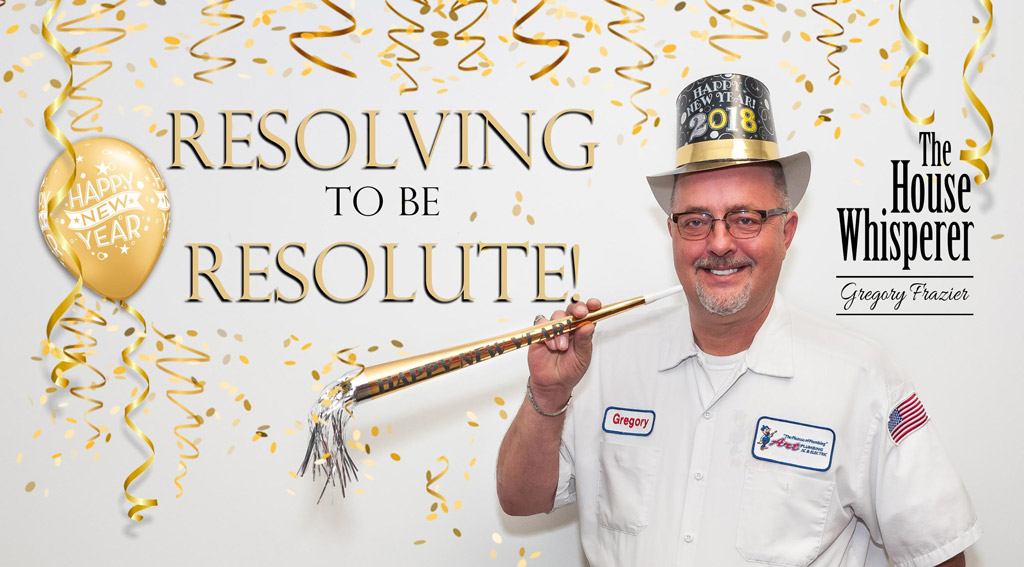 RESOLVING TO BE RESOLUTE