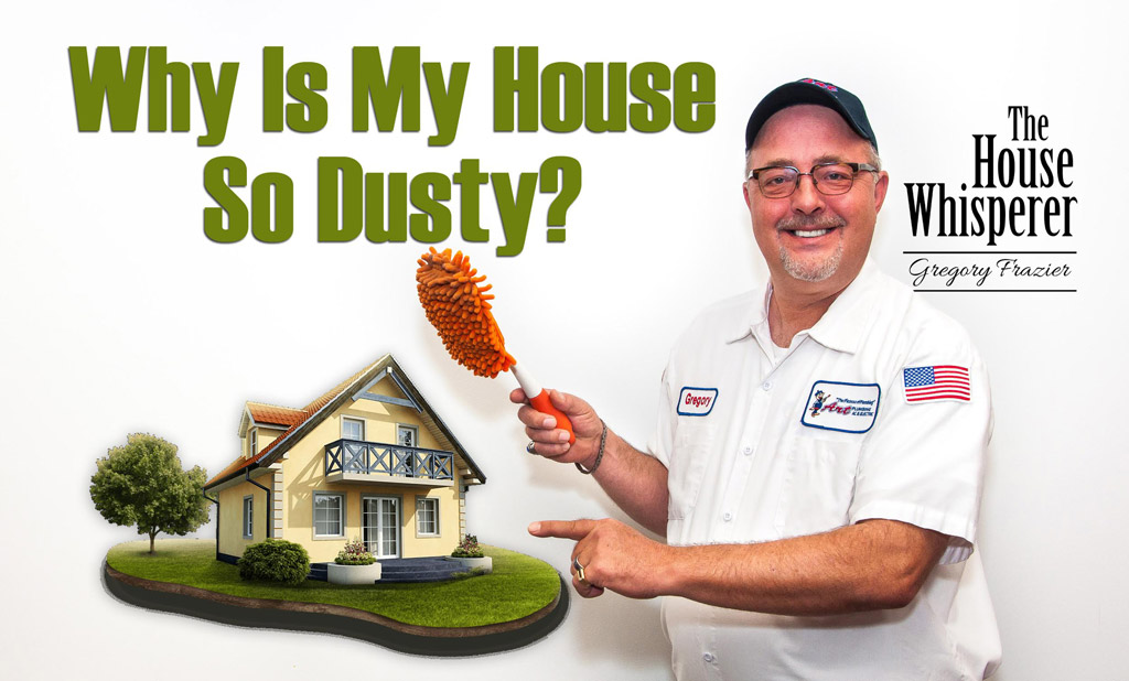 dusty house