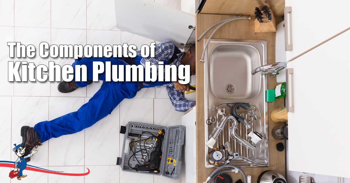 Understanding the Different Components of Kitchen Plumbing