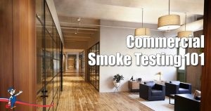 Commercial Smoke Testing