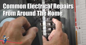 Common Electrical Repairs