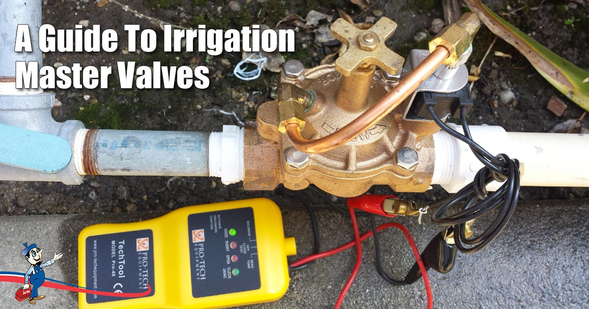 Stop Accidental Water Wastage With An Irrigation Master Valve