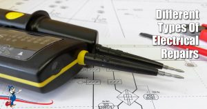 Types Of Electrical Repairs