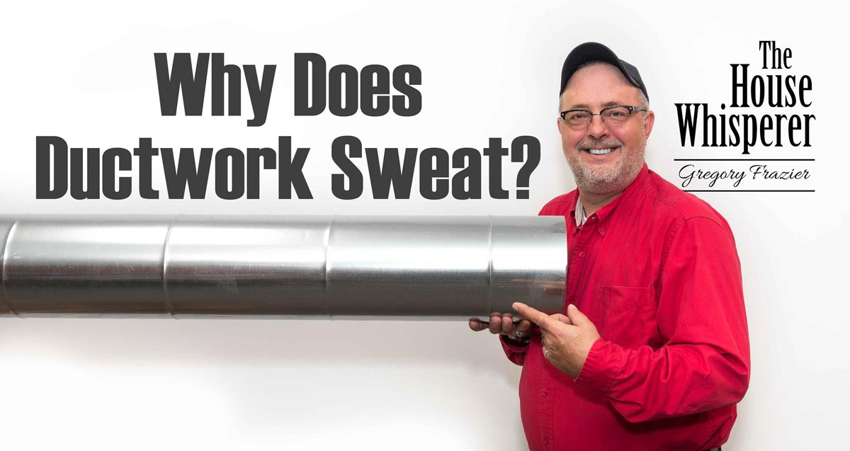 why does ductwork sweat