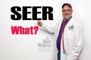 SEER What?