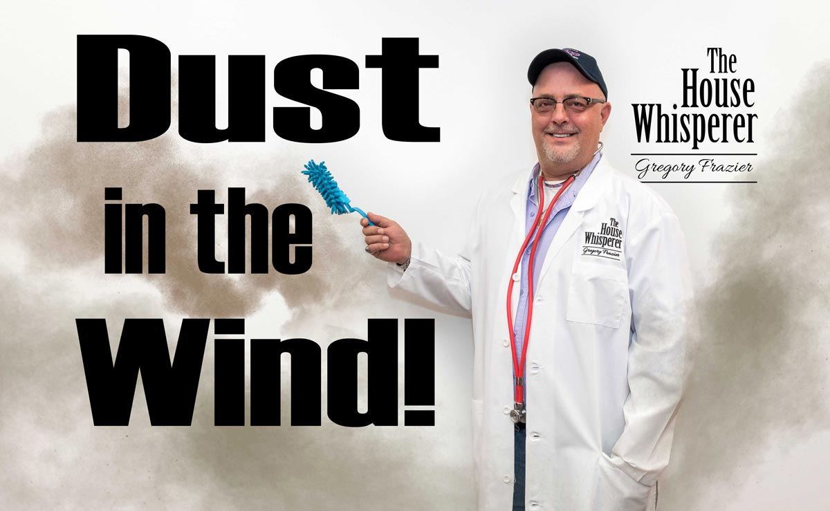 Dust in the Wind!