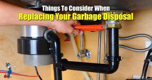 Replacing Your Garbage Disposal