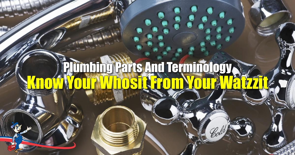 Plumbing Parts And Terminology