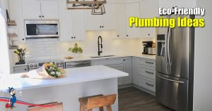 Eco-Friendly Plumbing Ideas