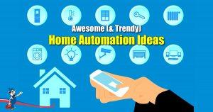 Home Automation Ideas