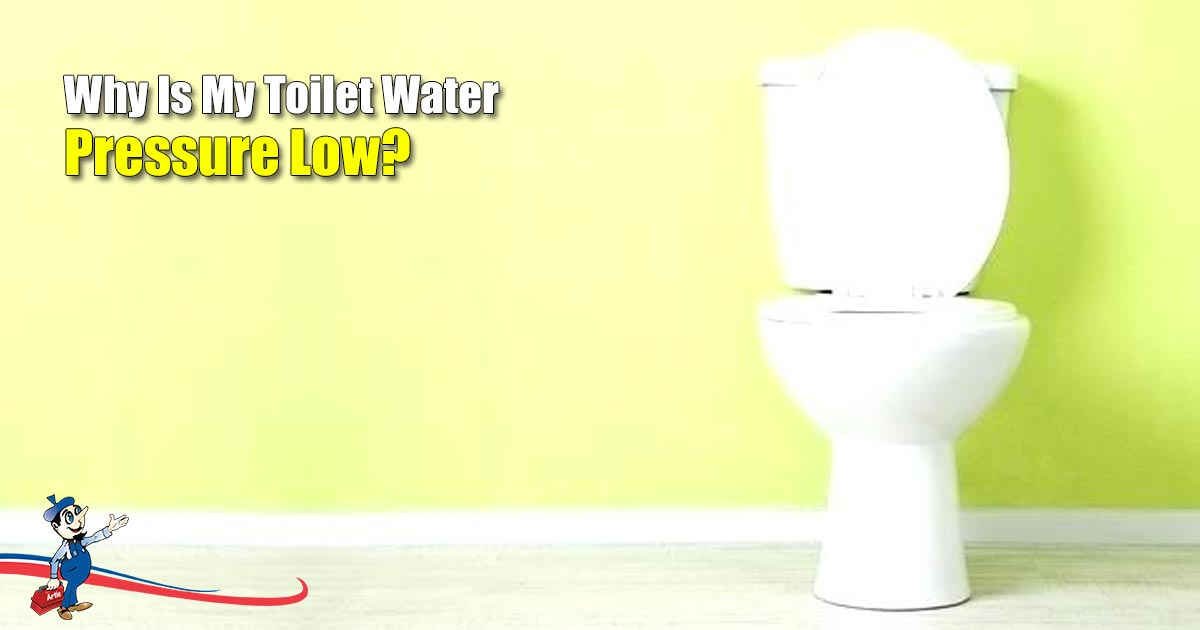 plumber Toilet Water Pressure Low