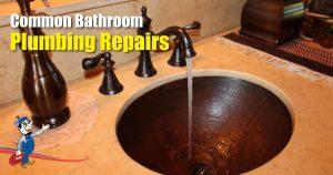 bathroom plumbing repairs